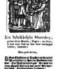 Een Schrikkelyke Moordery, gedaen door Moeder, Dogter en Meyt, en wat voor straf zy daer voor ontfangen hebben